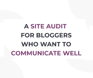 Ad for a site audit for bloggers who want to communicate well.